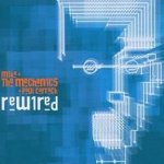 Rewired - {Mike And The Mechanics} + Paul Carrack