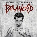 Paranoid - Michael Mittermeier