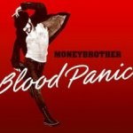 Blood Panic - Moneybrother