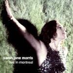 Live In Montreal - Sarah Jane Morris