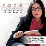 Ich hab gelacht - Ich hab geweint - Nana Mouskouri