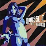 All Nite Madness - Mousse T.