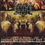 Leaders Not Followers: Part 2 - Napalm Death