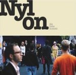 Die Liebe kommt - Nylon