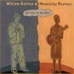 Got You On My Mind - {Madeleine Peyroux} + William Galison