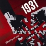 1931 (Go Out Dancing, Part 1) - Planet P Project