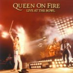Queen On Fire - Live At The Bowl - Queen