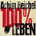 100% Leben - Achim Reichel