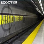 Mind The Gap - Scooter