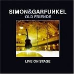 Old Friends - Live On Stage - Simon + Garfunkel