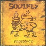 Prophecy - Soulfly