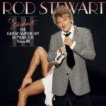 Stardust - The Great American Songbook 3 - Rod Stewart