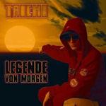 Legende von Morgen - Taichi