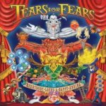 Everybody Loves A Happy Ending - Tears For Fears
