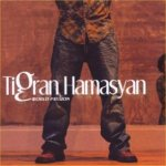 World Passion - {Tigran} Hamasyan