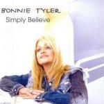 Simply Believe - Bonnie Tyler