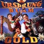 Gold - Ursprung Buam