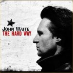 The Hard Way - John Waite