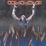 The Neon God: Part 2 - The Demise - W.A.S.P.