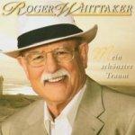Mein schönster Traum - Roger Whittaker