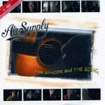 The Singer And The Song - Air Supply