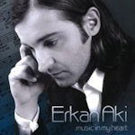 Music In My Heart - Erkan Aki
