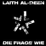 Die Frage wie - Laith Al-Deen