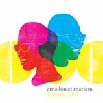 Je pense a toi - The Best Of Amadou + Mariam - Amadou + Mariam