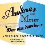 Ambros singt Moser - Der alte Sünder - Wolfgang Ambros