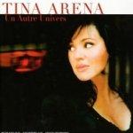 Un autre univers - Tina Arena