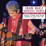 Bowery Songs - Joan Baez