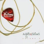 Angels And Outlaws - Volume 1 - Bellamy Brothers