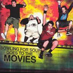 Bowling For Soup Goes To The Movies - Bowling For Soup