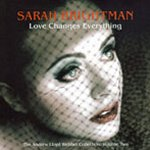 Love Changes Everything - The Andrew Lloyd Webber Collection Volume Two - Sarah Brightman