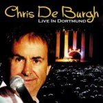 Live In Dortmund - Chris de Burgh