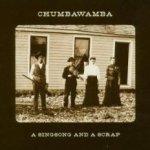 A Singsong And A Scrap - Chumbawamba