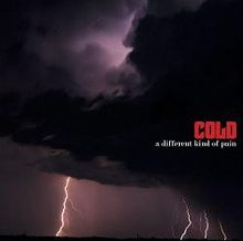 A Different Kind Of Pain - Cold