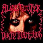 Dirty Diamonds - Alice Cooper