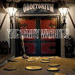 Odditorium Or Warlords Of Mars - Dandy Warhols