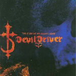 The Fury Of Our Maker?s Hand - DevilDriver