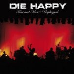 Four And More Unplugged - Die Happy