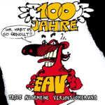 100 Jahre EAV - Ihr habt es so gewollt!! - Erste Allgemeine Verunsicherung