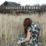 Back To Me - Kathleen Edwards