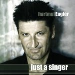Just A Singer - Hartmut Engler