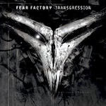 Transgression - Fear Factory