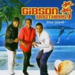 Blue Island - Gibson Brothers