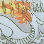 Dub Wars - Groundation