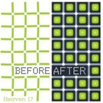 Before After - Heaven 17
