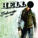 Größenwahn 1992 - 1995 - Hell