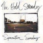 Separation Sunday - Hold Steady